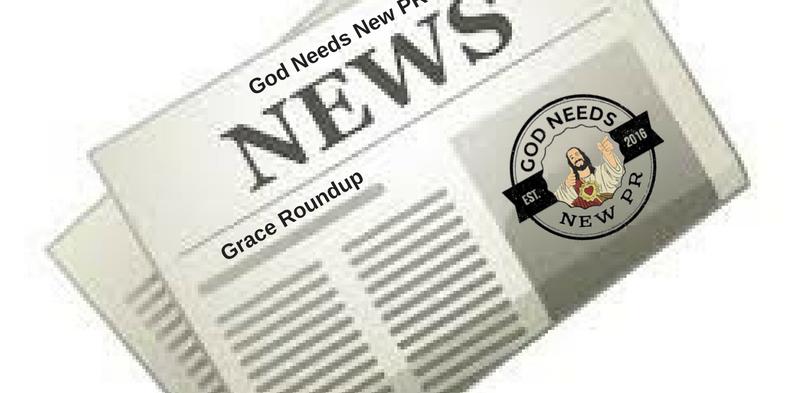 Grace Roundup Week of 2/5/17