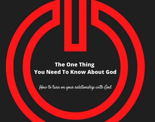 The One Thing You Need To Know About God – Ch. 2 Vlog